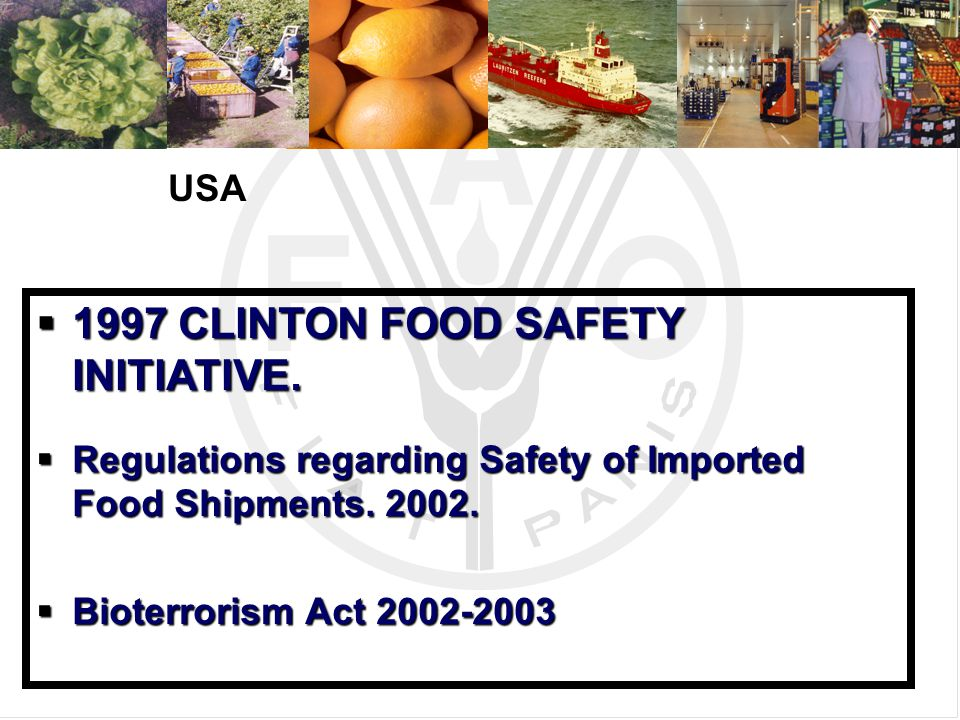 Need for a food safety policy that:  Recognizes the interrelations throughout the food chain.