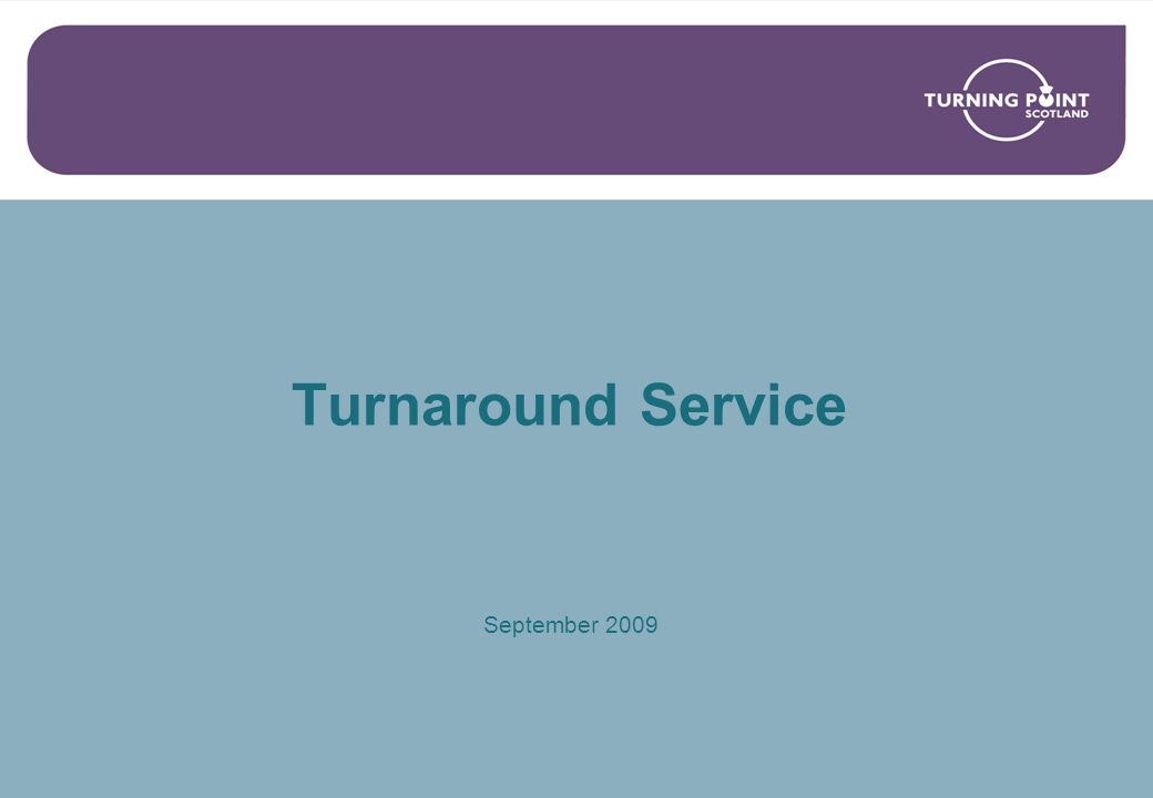 Turnaround Service September 2009
