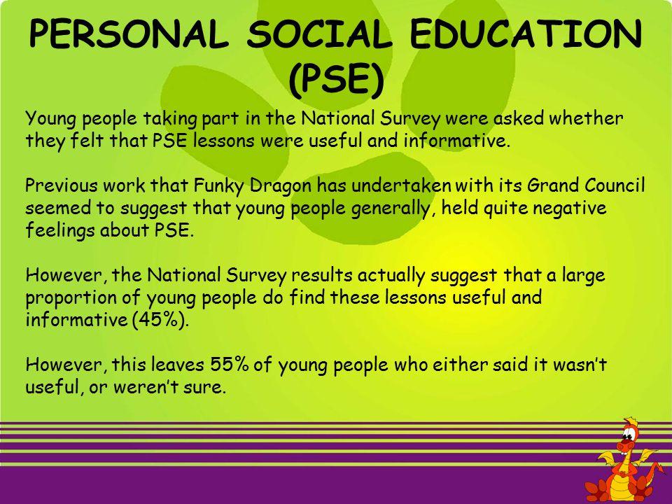 PERSONAL SOCIAL EDUCATION (PSE)