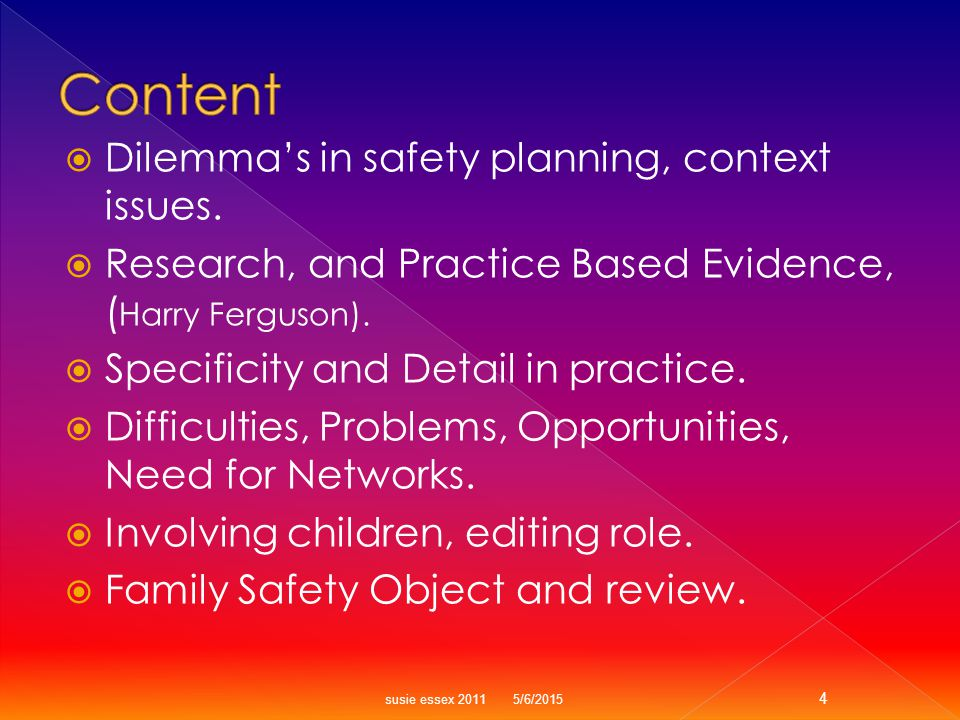  Dilemma's in safety planning, context issues.