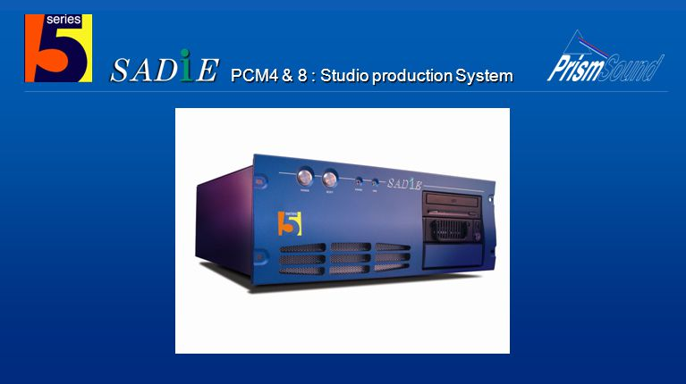 PCM4 & 8 : Studio production System
