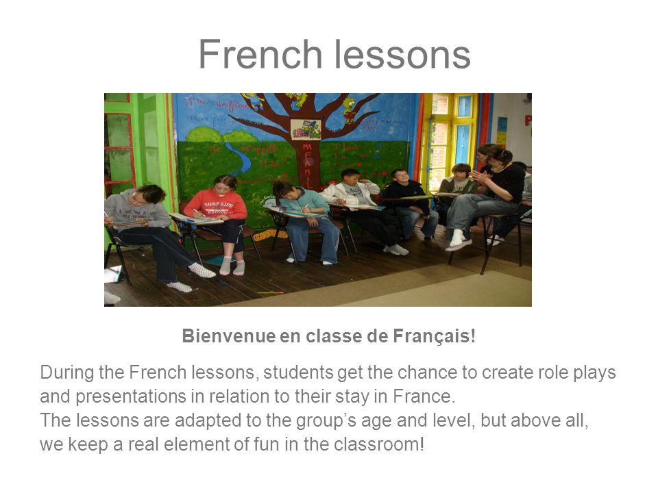 French lessons Bienvenue en classe de Français.