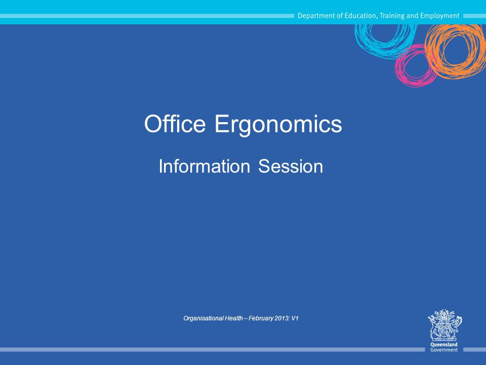 2 Aims of session Identify ergonomics risk factors in the office that can cause musculoskeletal disorders Provide information so you can reduce or eliminate risk factors at your workstation that can lead to musculoskeletal disorders Demonstrate the correct use of equipment to promote optimal postures