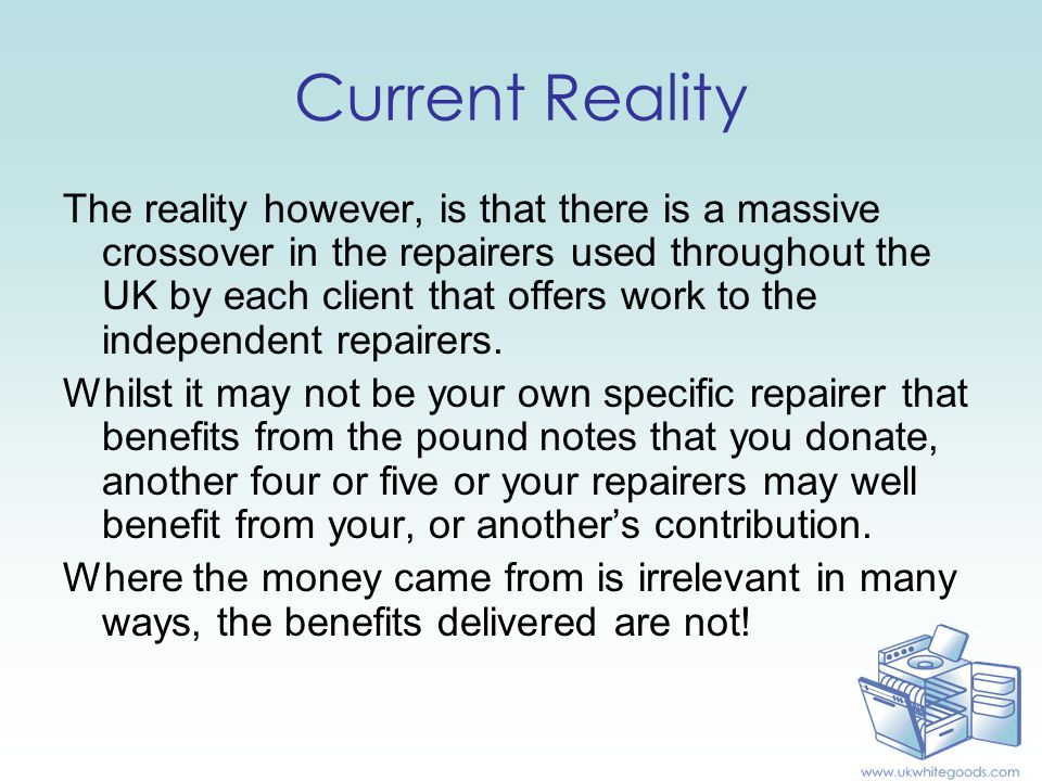 Current Reality The reality however, is that there is a massive crossover in the repairers used throughout the UK by each client that offers work to the independent repairers.