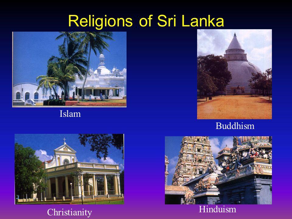 Religions of Sri Lanka Islam Buddhism Christianity Hinduism