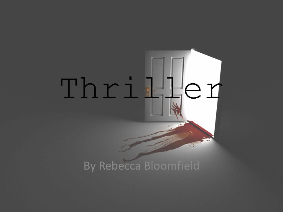 Genre Overview Thrillers are seen as being thrilling and dangerous because ordinary things are used to create fear and suspense by making the typical become atypical.