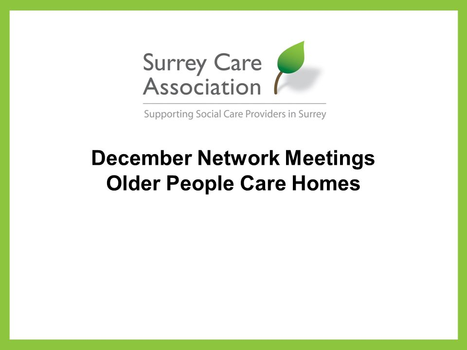 December Network Meetings Older People Care Homes