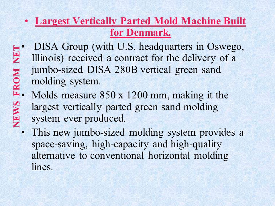Largest Vertically Parted Mold Machine Built for Denmark.