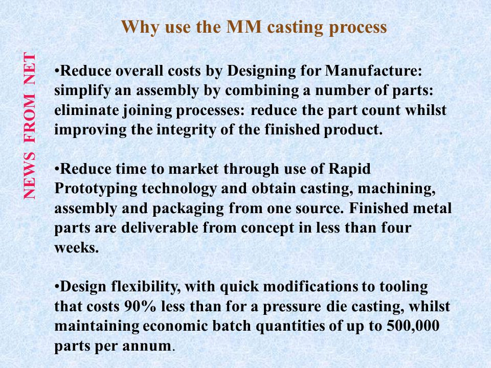 What the MM casting process can deliver: High quality finish, detail and specification.