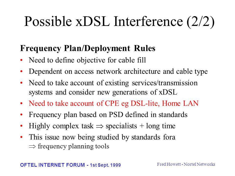 Fred Howett - Nortel Networks OFTEL INTERNET FORUM - 1st Sept.