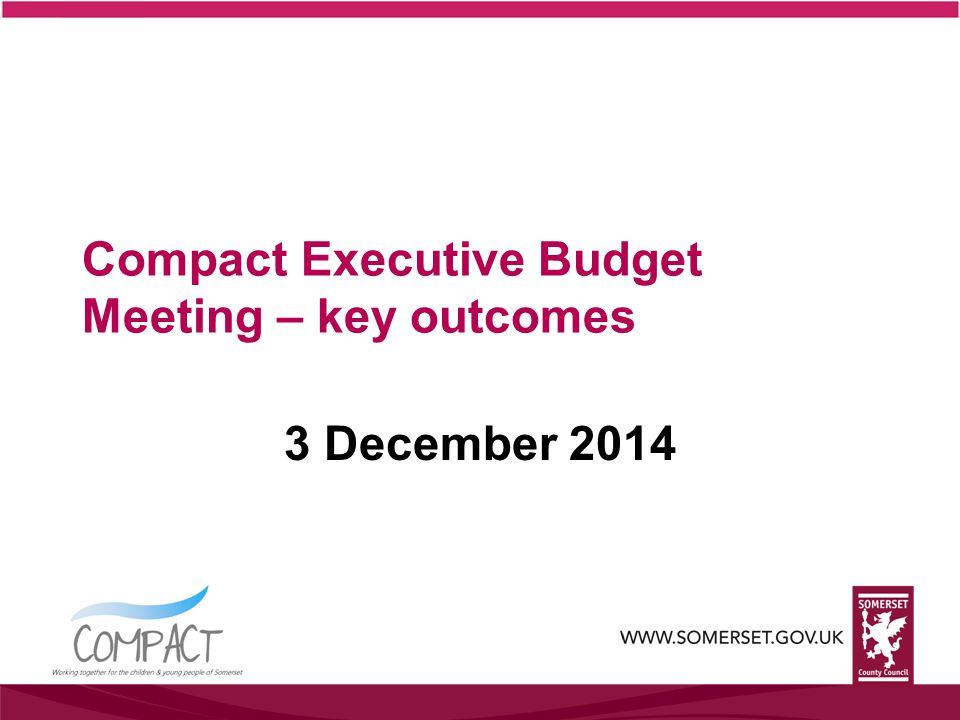 Compact Executive Budget Meeting – key outcomes 3 December 2014