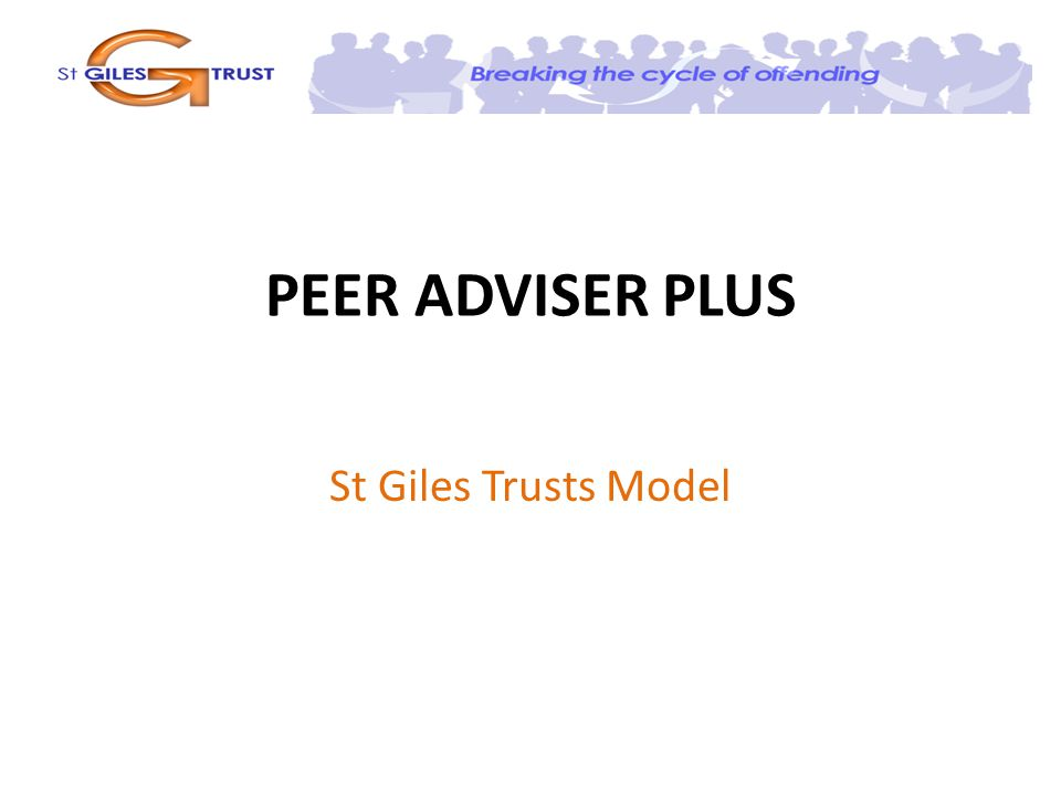 PEER ADVISER PLUS St Giles Trusts Model