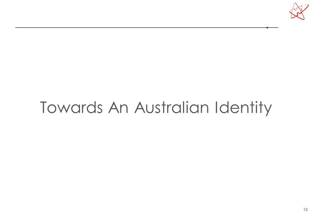 13 Towards An Australian Identity