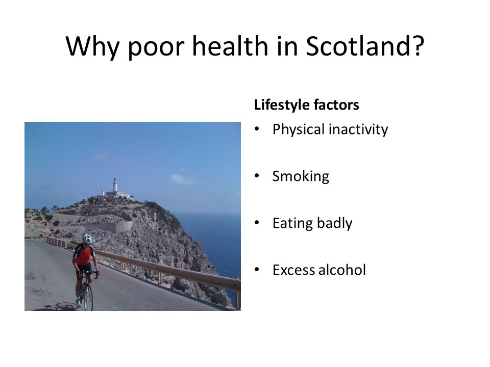 Why poor health in Scotland.