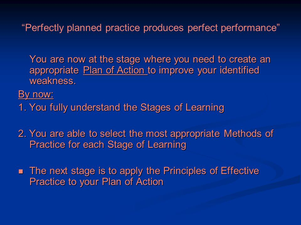 What are the Principles of Effective Practice.