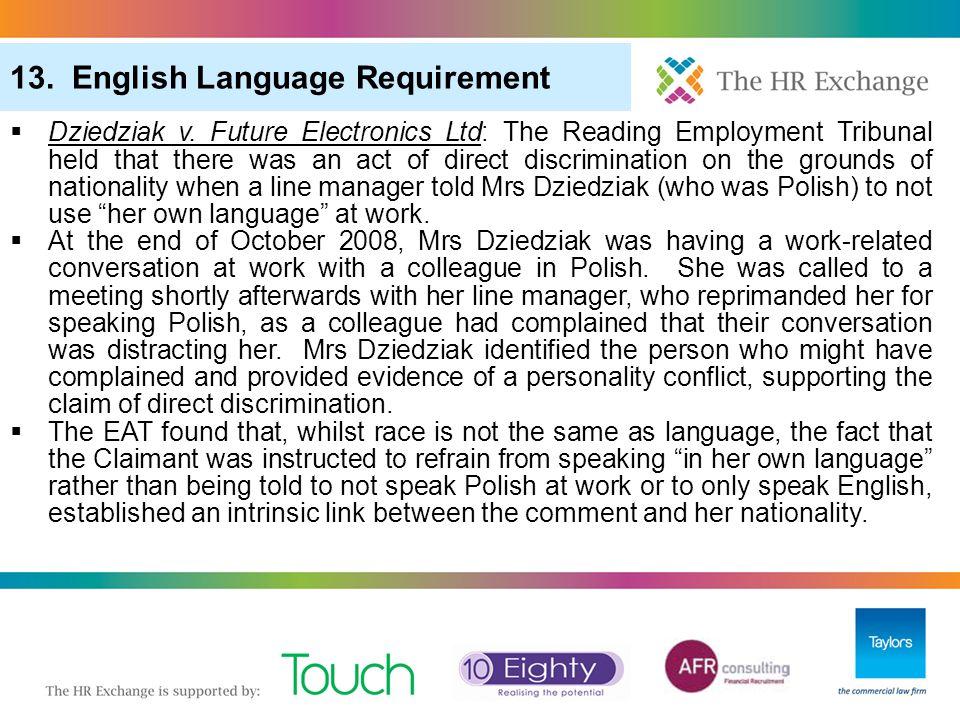 "3. ""Pool of One"" in Redundancy Selection 6. More Redundancy: Redundancy Scoring (Cont) 13. English Language Requirement  Dziedziak v. Future Electron"