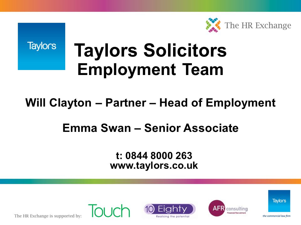 """3. """"Pool of One"""" in Redundancy Selection 6. More Redundancy: Redundancy Scoring (Cont) Taylors Solicitors Employment Team Will Clayton – Partner – Hea"""
