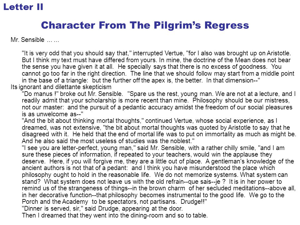 Character From The Pilgrim's Regress Mr. Sensible......