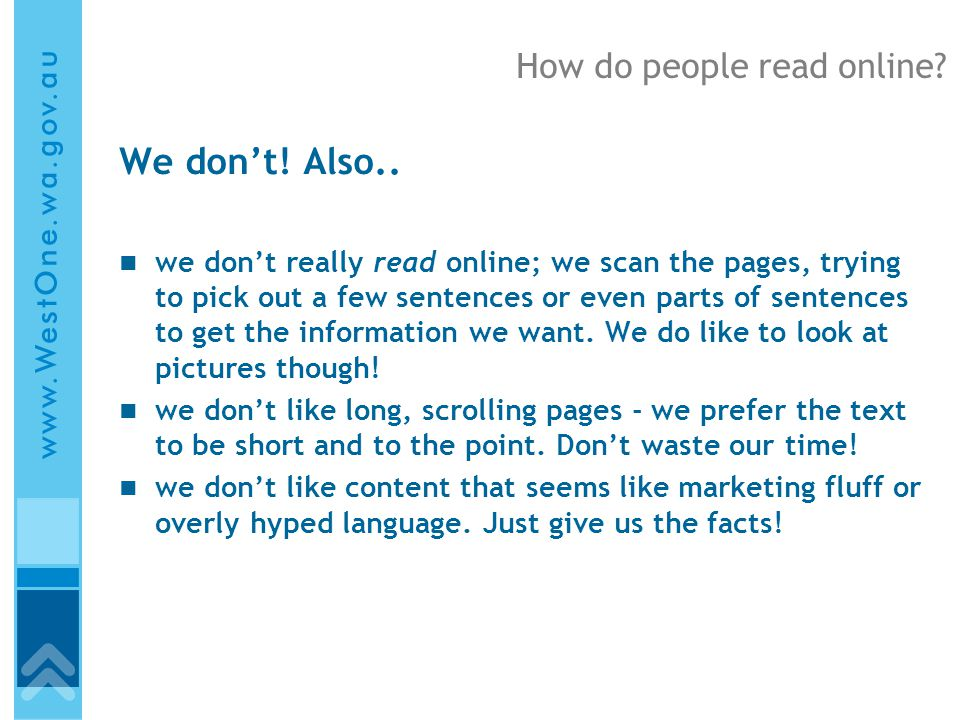 How do people read online. We don't. Also..