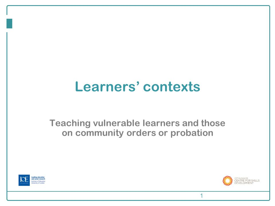 About this session This session includes materials for reflection on learners' contexts.