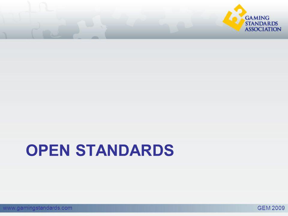 www.gamingstandards.com OPEN STANDARDS GEM 2009
