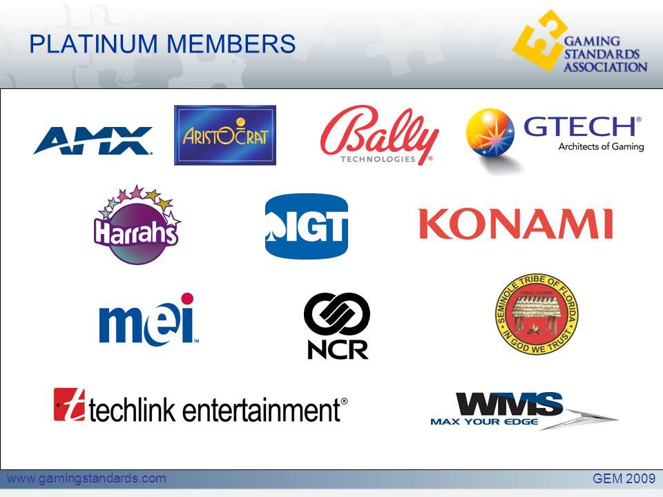 www.gamingstandards.com PLATINUM MEMBERS GEM 2009