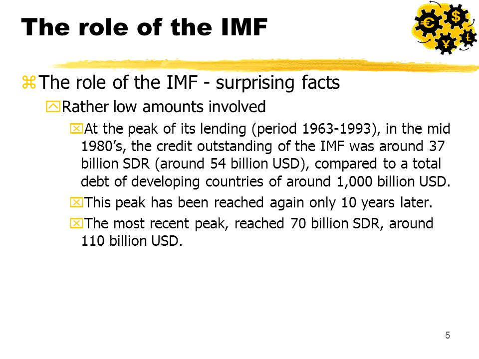 16 Rationale for IMF progammes zAnti-inflation policy : yInflation is seen as the major impediment for growth.
