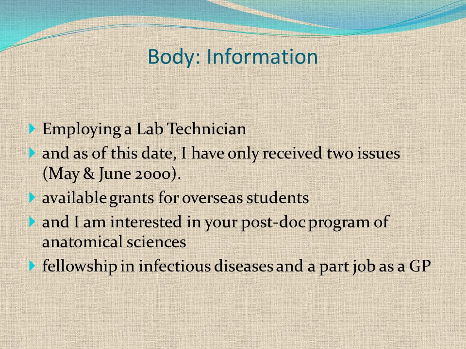Body: Information  Employing a Lab Technician  and as of this date, I have only received two issues (May & June 2000).