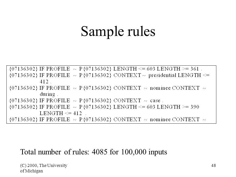 (C) 2000, The University of Michigan 49 Evaluation 35,206 tuples; 11,504 distinct entities; 3.06 DDPE Training: 90% of corpus (10,353 entities) Test: 10% of corpus (1,151 entities)