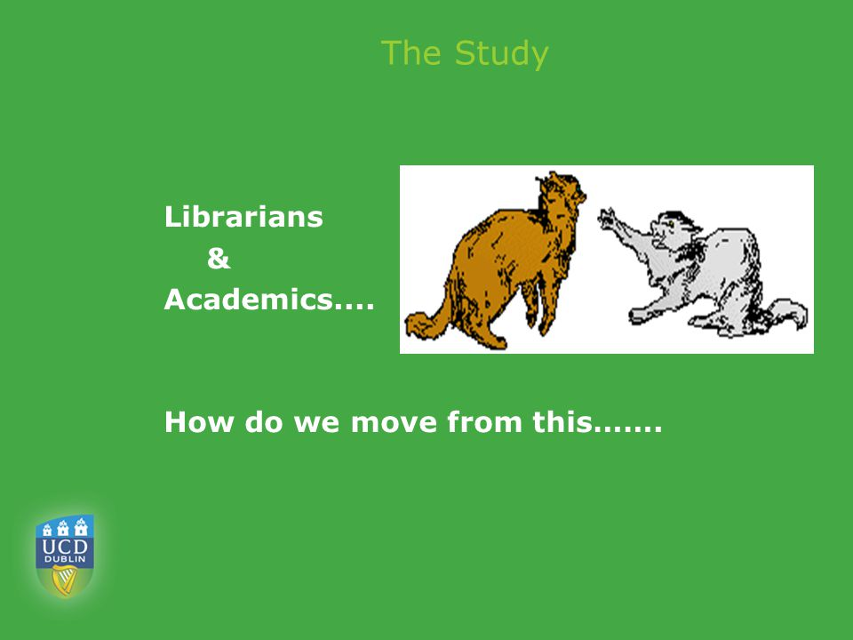The Study Librarians & Academics.... How do we move from this…….