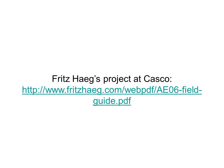 Fritz Haeg's project at Casco: http://www.fritzhaeg.com/webpdf/AE06-field- guide.pdf http://www.fritzhaeg.com/webpdf/AE06-field- guide.pdf