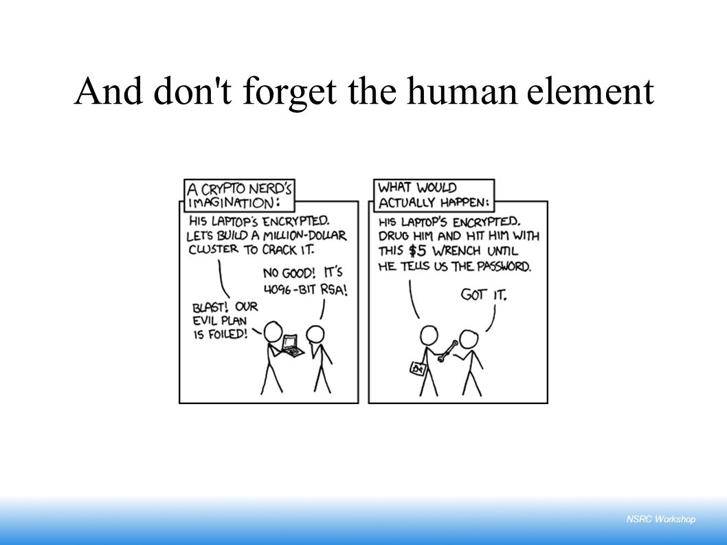 NSRC Workshop And don't forget the human element