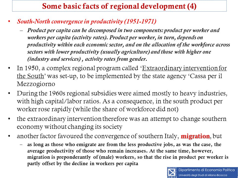 South-North convergence in productivity (1951-1971) –Product per capita can be decomposed in two components: product per worker and workers per capita