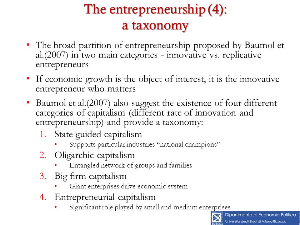The broad partition of entrepreneurship proposed by Baumol et al.(2007) in two main categories - innovative vs.