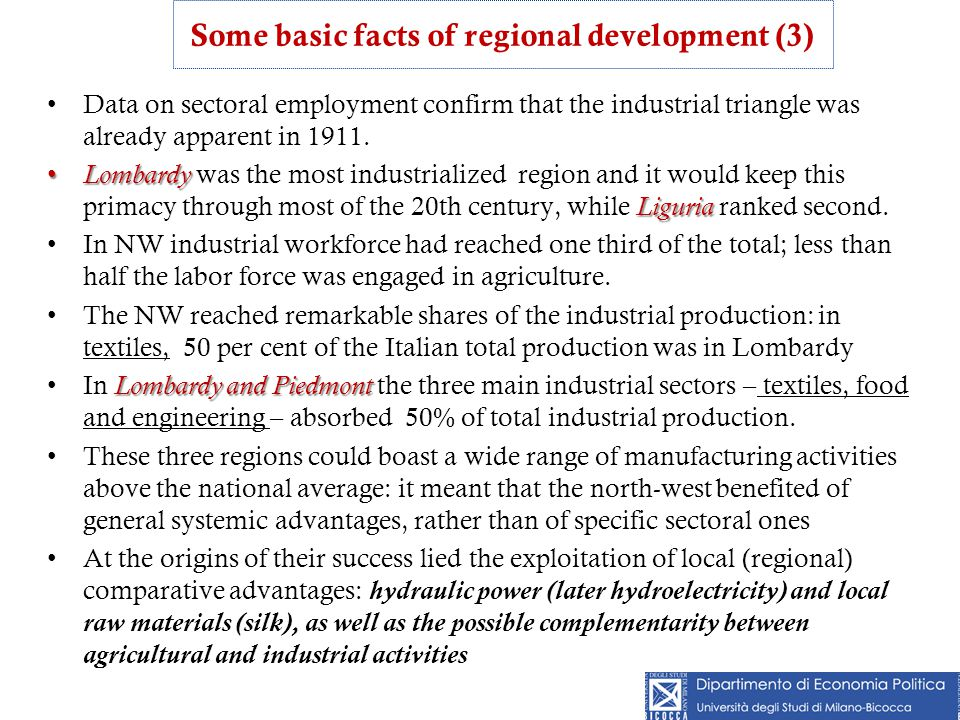 Data on sectoral employment confirm that the industrial triangle was already apparent in 1911. Lombardy Liguria Lombardy was the most industrialized r