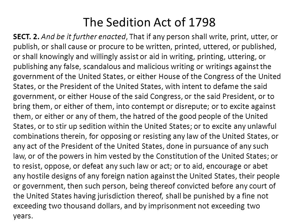 The Sedition Act of 1798 SECT. 2.
