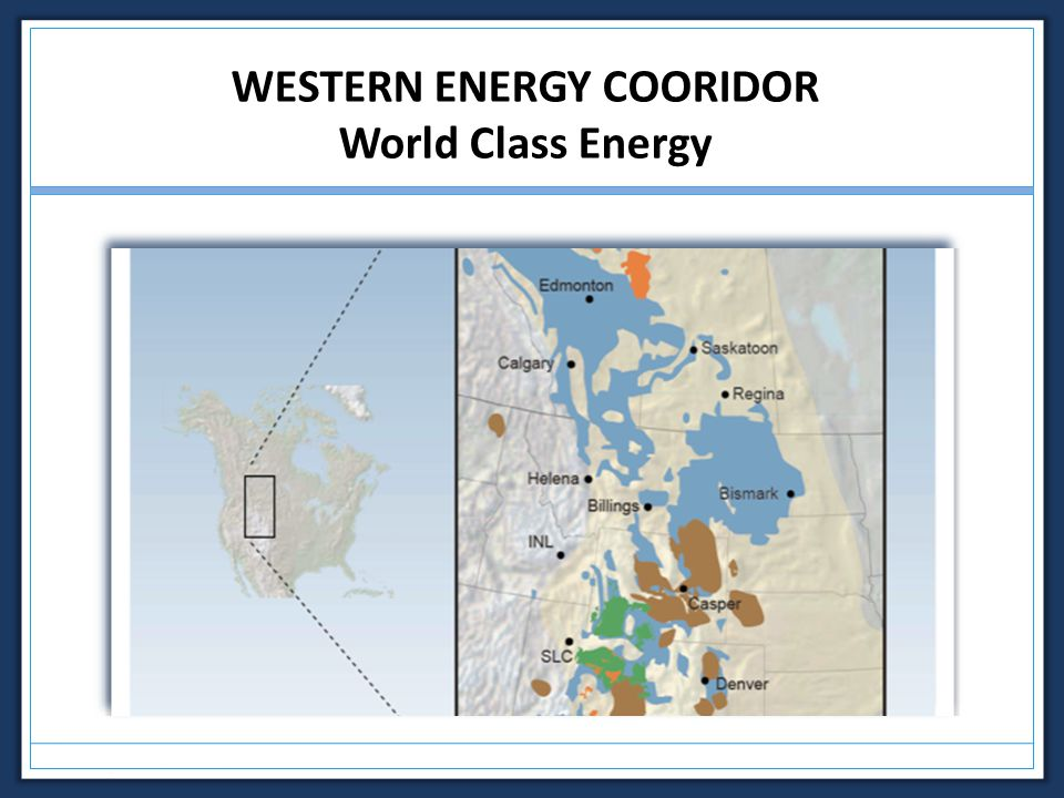 WESTERN ENERGY COORIDOR World Class Energy