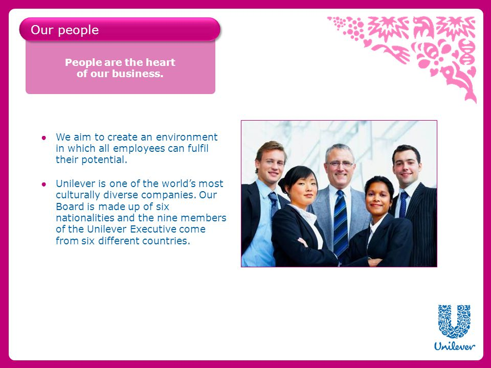 Unilever is a world leader in research and development (R&D).