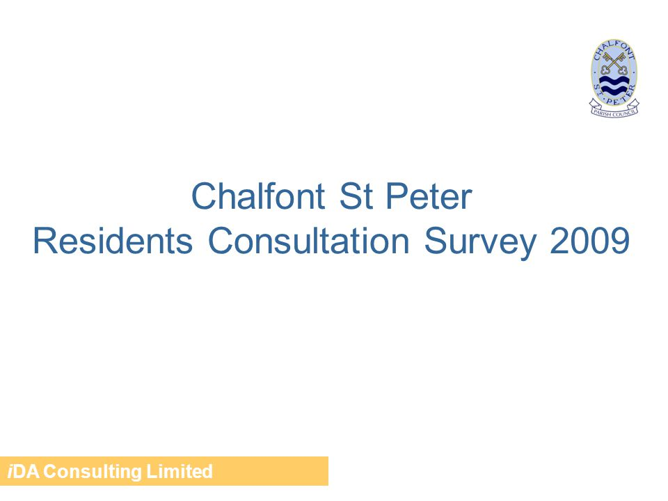 Chalfont St Peter Residents Consultation Survey 2009 iDA Consulting Limited