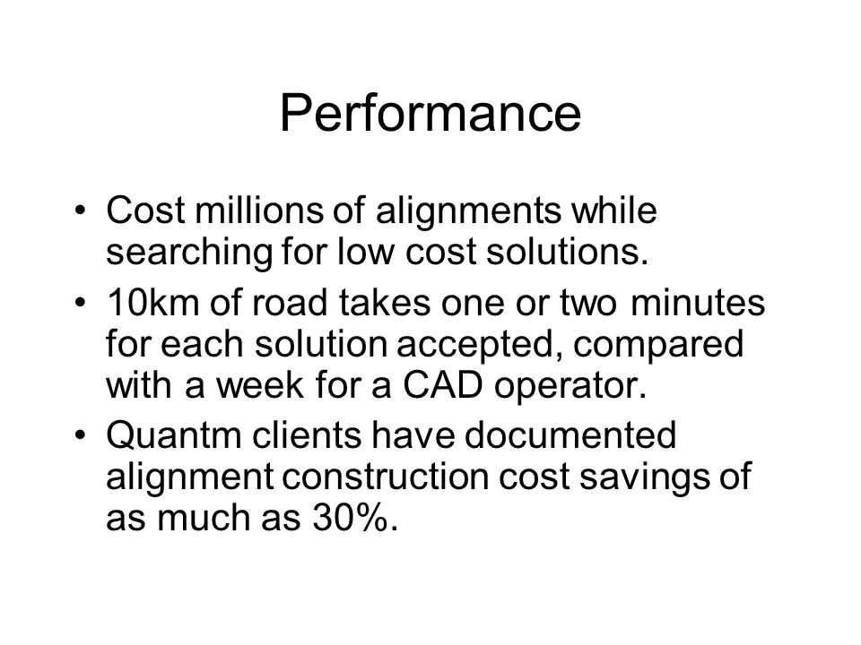 Performance Cost millions of alignments while searching for low cost solutions.