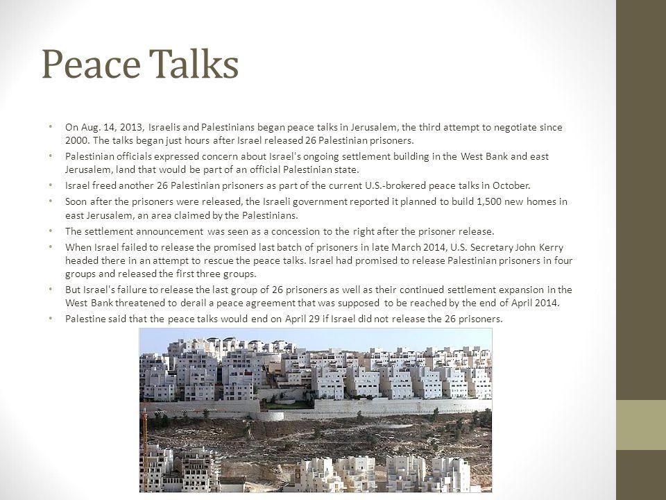 Peace Talks On Aug.