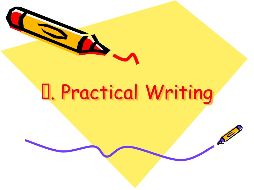Ⅳ. Practical Writing