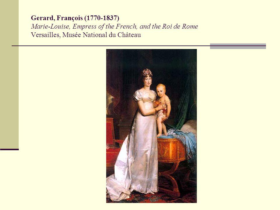 Gerard, François (1770-1837) Marie-Louise, Empress of the French, and the Roi de Rome Versailles, Musée National du Château