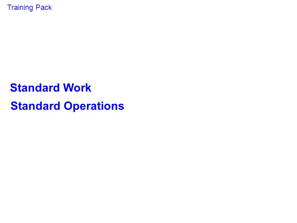 Standard Work Standard Operations Training Pack