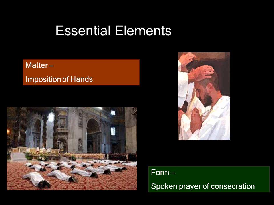 Essential Elements Matter – Imposition of Hands Form – Spoken prayer of consecration