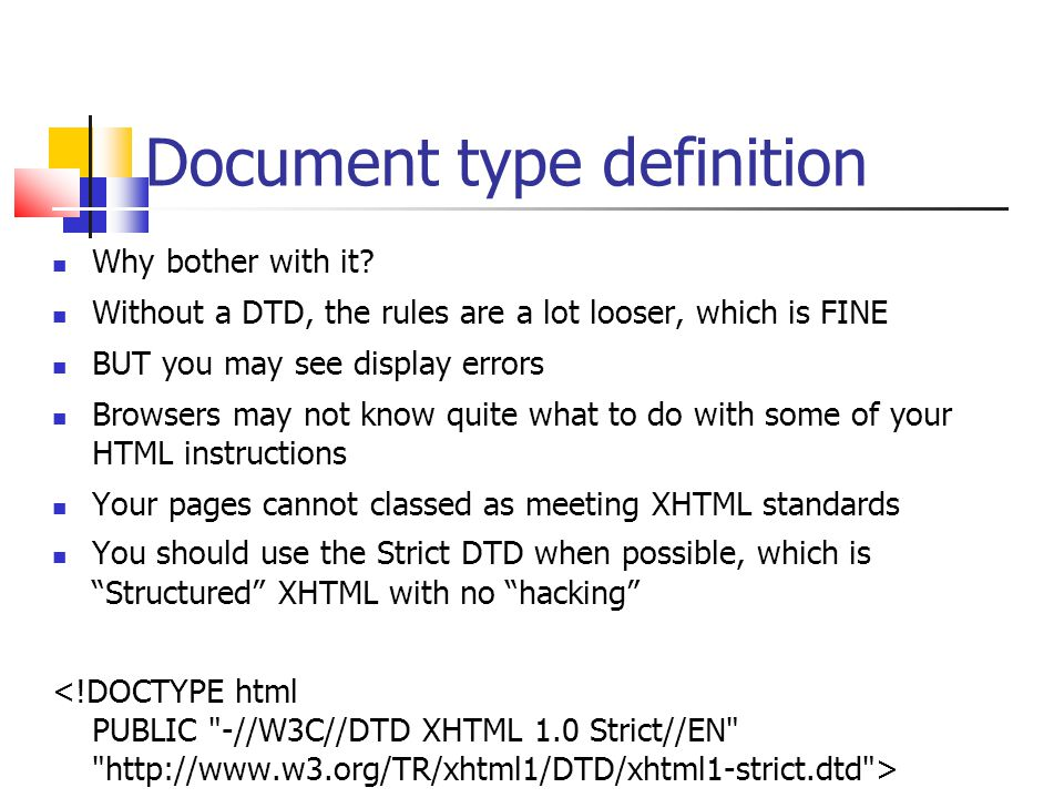 Document type definition Why bother with it.