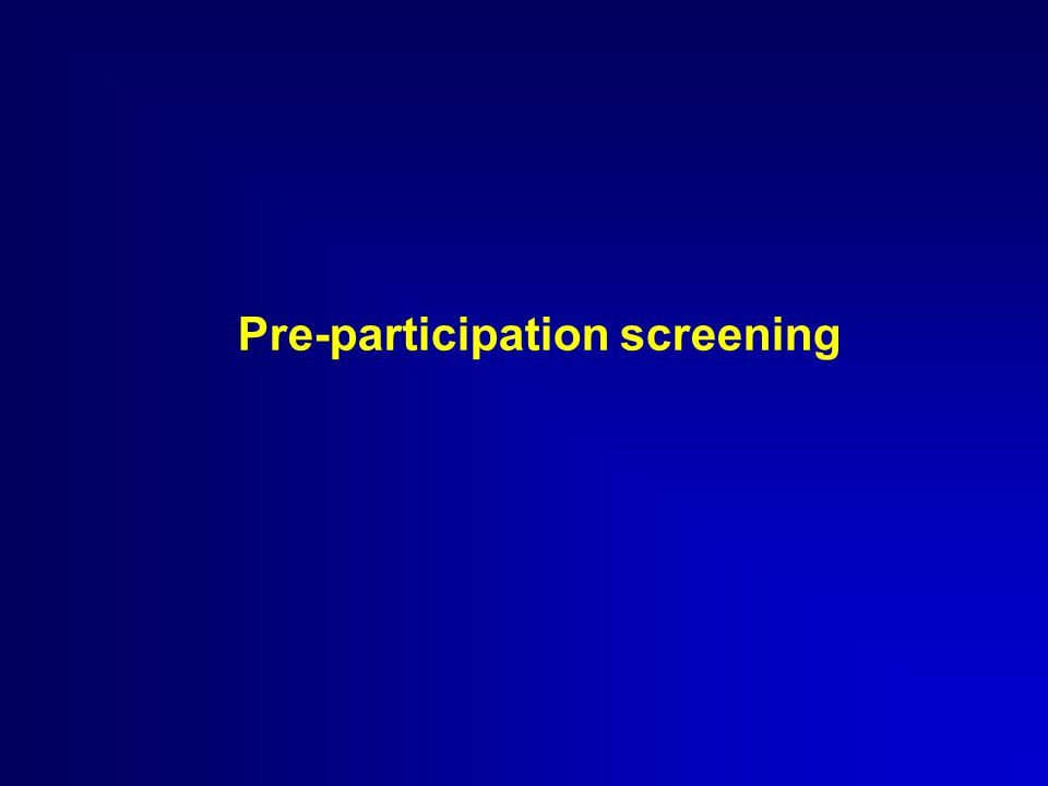 Pre-participation screening