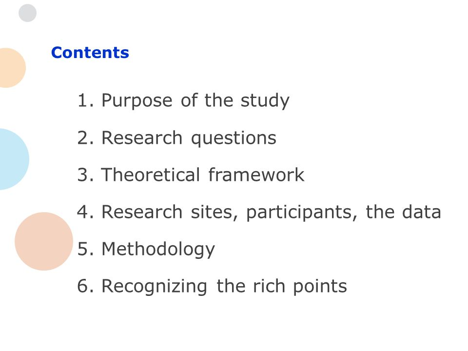 Contents 1. Purpose of the study 2. Research questions 3.