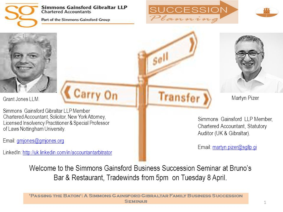 22 Passing the Baton': A Simmons Gainsford Gibraltar Family Business Succession Seminar What of taxation.