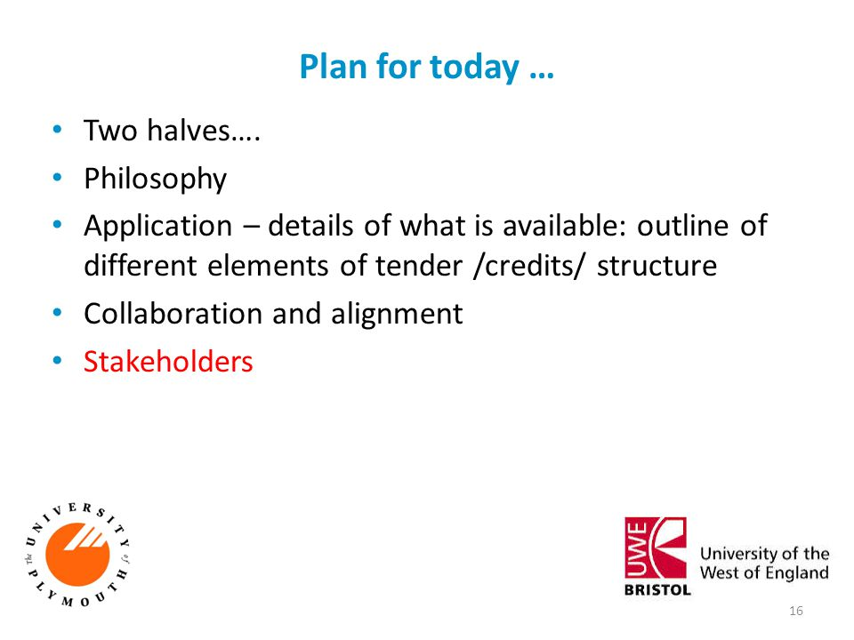 Plan for today … Two halves…. Philosophy Application – details of what is available: outline of different elements of tender /credits/ structure Colla